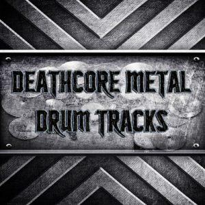 Deathcore Drum Tracks