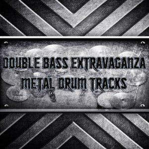 Double Bass Extravaganza Metal Drum Tracks