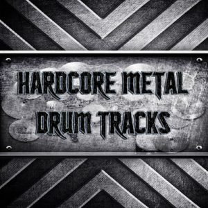 Hardcore Metal Drum Tracks