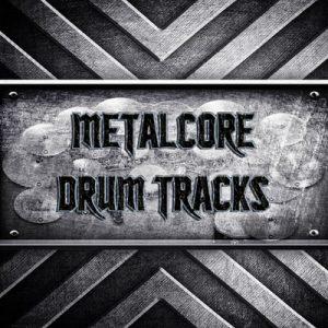 Metalcore Drum Tracks