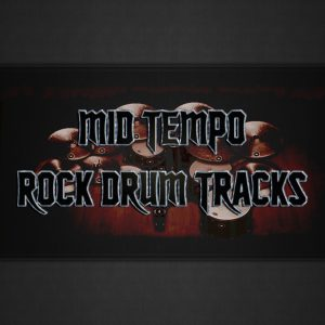 Mid Tempo Rock Drum Tracks